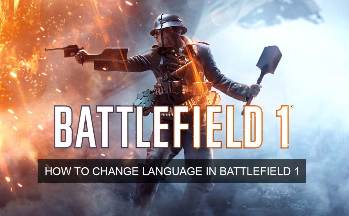 How to Change Language in Battlefield 1 (English Pack)
